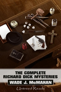 The Complete Richard Dick Mysteries (e-bok) av