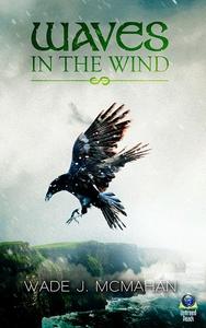 Waves in the Wind (e-bok) av Wade McMahan