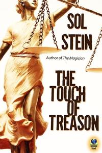 The Touch of Treason (e-bok) av Sol Stein