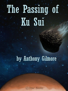 Passing of Ku Sui (e-bok) av Anthony Gilmore