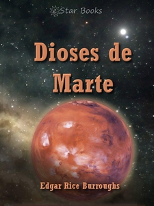 Dioses De Marte (e-bok) av Edgar Rice Burroughs