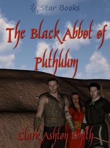 The Black Abbot of Puthuum (e-bok) av Clark Ash