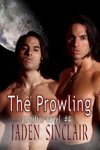 The Prowling (Shifter 4) (e-bok) av Jaden Sincl