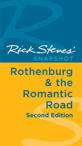 Rick Steves' Snapshot Rothenburg & the Romantic