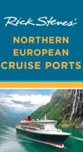 Rick Steves' Northern European Cruise Ports (e-