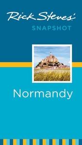 Rick Steves' Snapshot Normandy (e-bok) av Rick