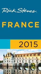 Rick Steves France 2015 (e-bok) av Rick Steves,