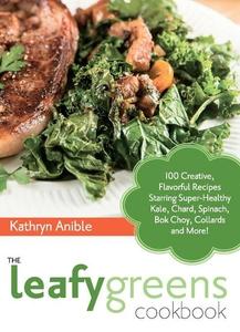 The Leafy Greens Cookbook (e-bok) av Kathryn An