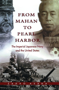 From Mahan to Pearl Harbor (e-bok) av Sadao Asa