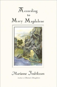 According to Mary Magdalene (e-bok) av Marianne