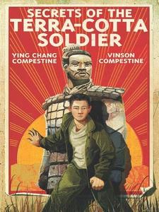 Secrets of the Terra-Cotta Soldier (e-bok) av Y