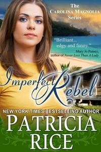 Imperfect Rebel (The Carolina Magnolia Series,