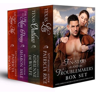 Tin-Stars and Troublemakers Box Set (Four Compl
