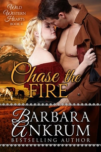 Chase the Fire (Wild Western Hearts Series, Boo