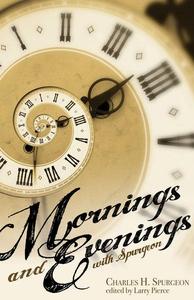 Mornings and Evenings with Spurgeon (e-bok) av