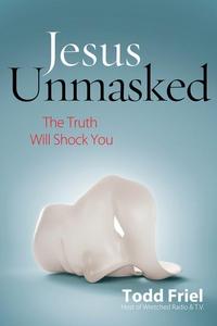 Jesus Unmasked (e-bok) av Todd Friel