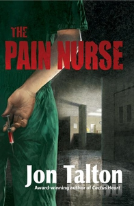 The Pain Nurse (e-bok) av Jon Talton