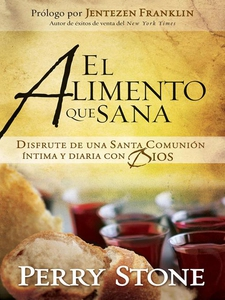 Alimento Que Sana (e-bok) av Perry Stone