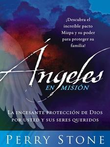 Angeles En Mision (e-bok) av Perry Stone