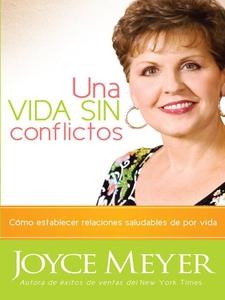 Una Vida Sin Conflictos (e-bok) av Joyce Meyer