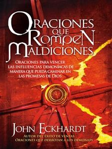 Oraciones Que Rompen Maldiciones (e-bok) av Joh