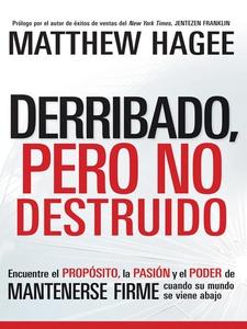 Derribado, pero no destruido (e-bok) av Matthew