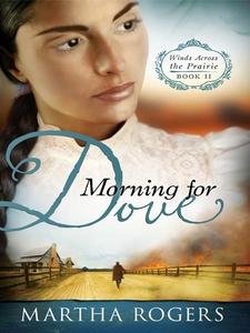 Morning for Dove (e-bok) av Martha Rogers