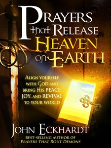 Prayers that Release Heaven On Earth (e-bok) av
