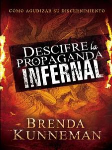 Descifre la propaganda infernal (e-bok) av Bren
