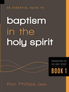 An Essential Guide to Baptism in the Holy Spiri