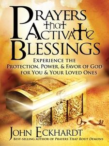 Prayers that Activate Blessings (e-bok) av John