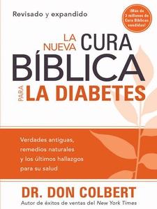 La Nueva Cura Bíblica Para la Diabetes (e-bok)