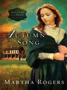 Autumn  Song (e-bok) av Martha Rogers