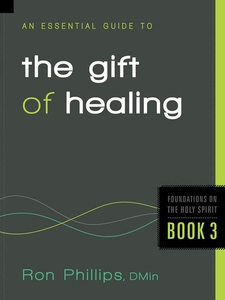 An Essential Guide to the Gift of Healing (e-bo