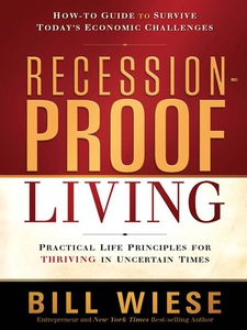 Recession-Proof Living (e-bok) av Bill Wiese
