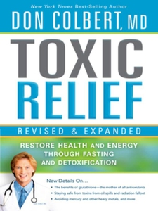 Toxic Relief, Revised and Expanded (e-bok) av D