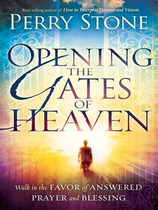 Opening the Gates of Heaven (e-bok) av Perry St