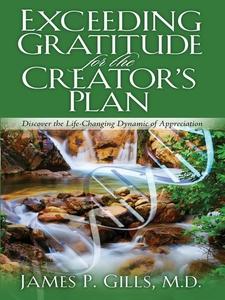 Exceeding Gratitude For The Creator's Plan (e-b