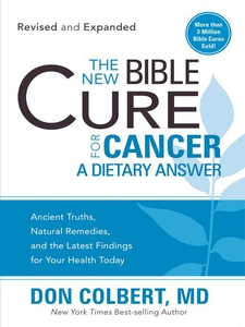 The New Bible Cure for Cancer (e-bok) av Don Co