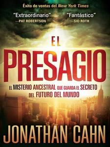 El Presagio (e-bok) av Jonathan Cahn