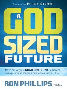 A God-Sized Future (e-bok) av Ron Phillips
