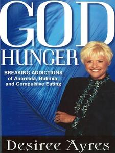 God Hunger (e-bok) av Desiree Ayres