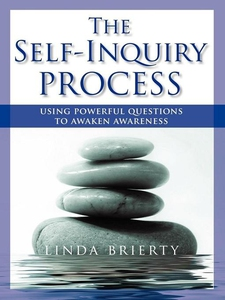 THE SELF-INQUIRY PROCESS (e-bok) av Linda Brier