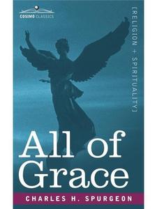 All of Grace (e-bok) av Charles A. Spurgeon