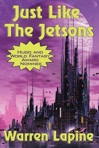 Just Like the Jetsons  (with linked TOC) (e-bok