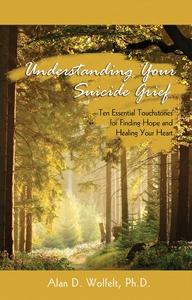 Understanding Your Suicide Grief (e-bok) av Ala