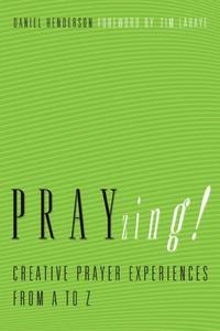 PRAYzing! (e-bok) av Daniel Henderson