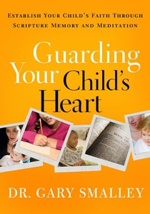 Guarding Your Child's Heart (e-bok) av Gary Sma
