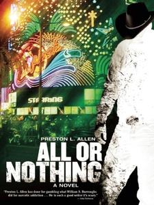 All or Nothing (e-bok) av Preston L. Allen
