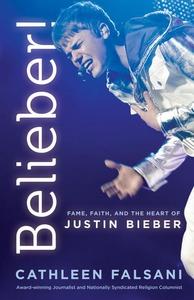 Belieber! (e-bok) av Cathleen Falsani